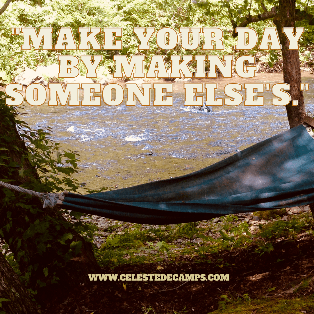 """Make your day by making someone else's"""